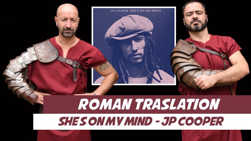 Roman Translation- She's on My Mind (JP Cooper)
