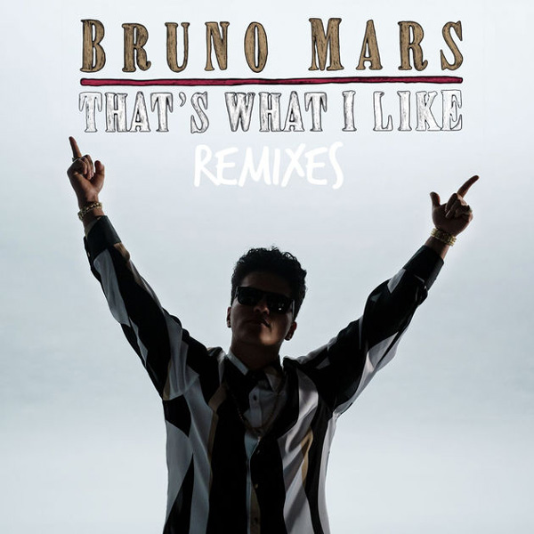 THAT'S WHAT I LIKE (RMX) - BRUNO MARS