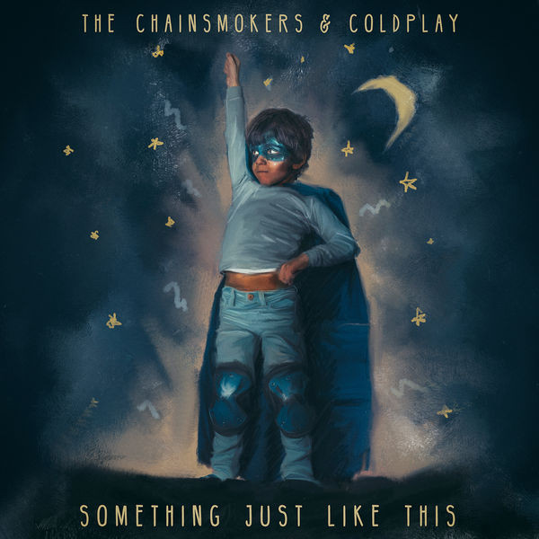 The Chainsmokers & Coldplay ‎– Something Just Like This