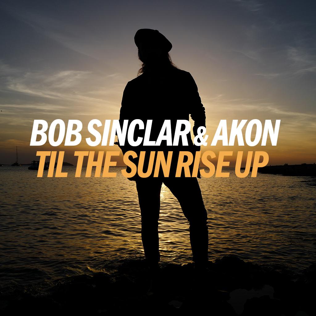 bob_sinclar_feat_akon_til_the_sun_rise_up_cover